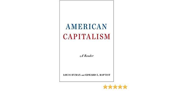 Amazon.com: American Capitalism: A Reader eBook: Louis Hyman ...