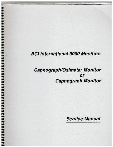 BCI International 9000 Monitors-capnograph/oximeter Monitor or Capnograph Monitor Service Manual ()