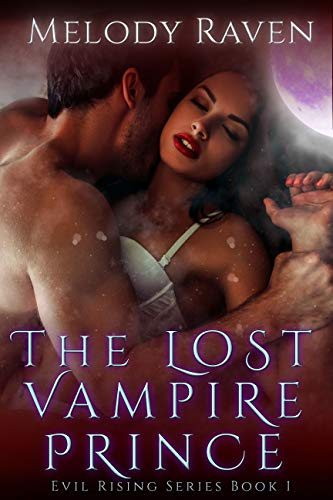 The Lost Vampire Prince (Evil Rising Book 1)