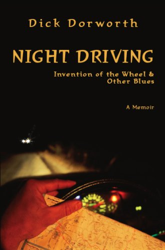 Night Driving: Invention of the Wheel and Other Blues (Sports Brand First Ascent Of The Mountain)