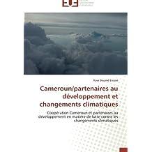 CAMEROUN/PARTENAIRES AU DEVELOPPEMENT ET CHAN