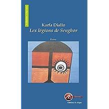 Les Légions de Senghor: Recueil de poèmes sur l'Afrique (À l'en-vers) (French Edition)