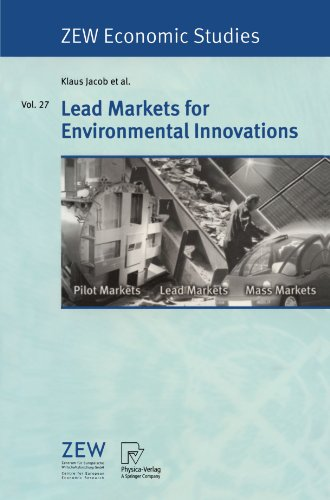 Lead Markets for Environmental Innovations (ZEW Economic Studies)