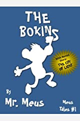 THE BOKINS: A Children's Story About Diversity in Dr. Seuss Style Rhyme (Meus Tales #1) Kindle Edition