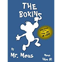 THE BOKINS: A Children's Story About Diversity in Dr. Seuss Style Rhyme (Meus Tales #1)