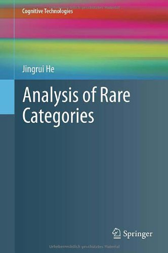 [PDF] Analysis of Rare Categories Free Download   Publisher : Springer   Category : Computers & Internet   ISBN 10 : 3642228127   ISBN 13 : 9783642228124