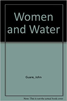 Book Women and Water. by John Guare, Guare, John (1998)