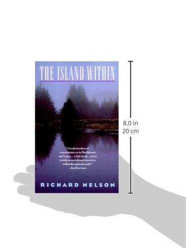 The Island Within Richard Nelson 9780679732396 Amazon Books