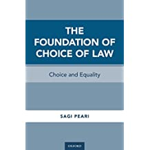 The Foundation of Choice of Law: Choice and Equality