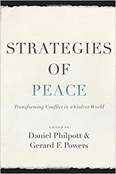 Book Strategies of Peace:Transforming Conflict in a Violent World (Studies in Strategic Peacebuilding)