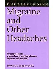 Understanding Migraine and Other Headaches