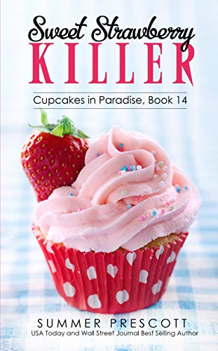 Sweet Strawberry Killer (Cupcakes in Paradise Book -