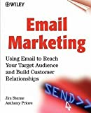 img - for Jim Sterne: Email Marketing : Using Email to Reach Your Target Audience and Build Customer Relationships (Paperback); 2000 Edition book / textbook / text book
