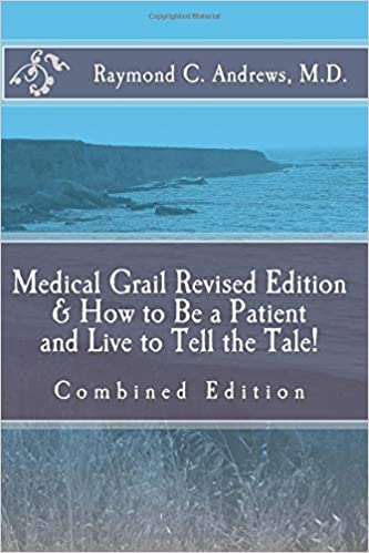 Libros Gratis Descargar Medical Grail & How To Be A Patient And Live To Tell The Tale!: Combined Edition PDF Mega