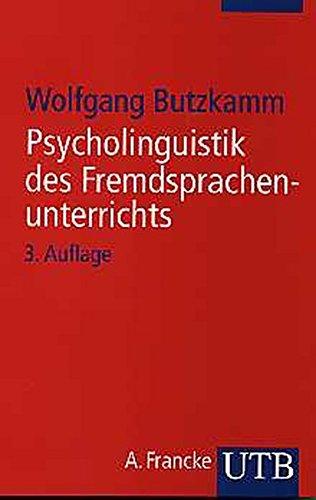 psycholinguistik-des-fremdsprachenunterrichts-von-der-muttersprache-zur-fremdsprache