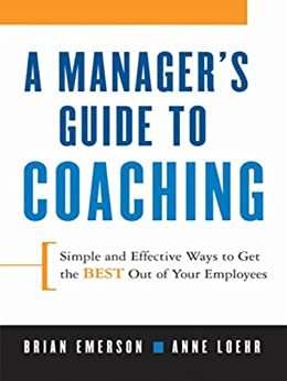 effective ways of coaching and The effective coach or mentor agrees with the client the boundaries of their coaching or mentoring work, and is aware of other resources and networks beyond these boundaries.