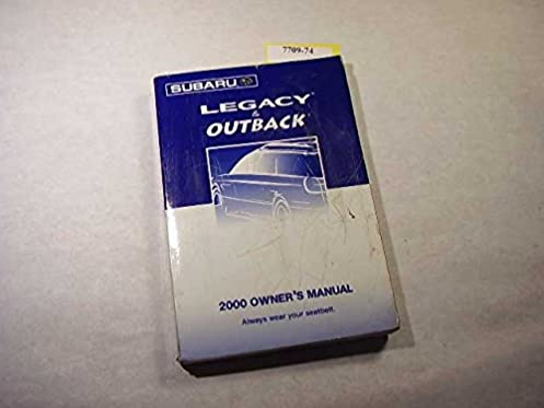 2000 subaru legacy outback owners manual subaru amazon com books rh amazon com 2000 subaru outback owners manual 2000 subaru outback service manual
