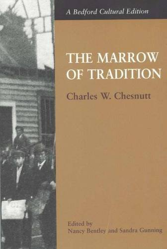 Books : The Marrow of Tradition (Bedford Cultural Editions)