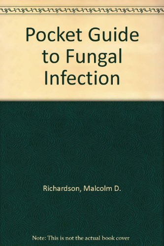 Pocket Guide to Fungal Infection, 3rd Edition