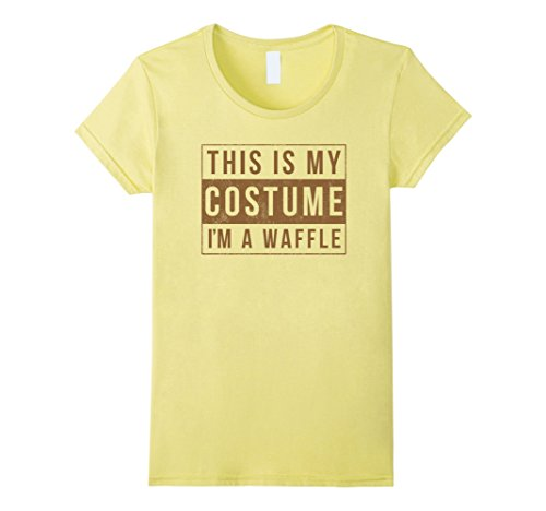 Waffle Halloween Costume (Womens This Is My Costume I'm A Waffle Halloween Shirt Funny Gift Small)
