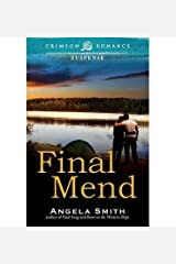 { [ FINAL MEND ] } Smith, Angela ( AUTHOR ) Jun-09-2014 Paperback Paperback