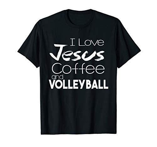 I Love Jesus Coffee And Volleyball Shirts Christian Sports -