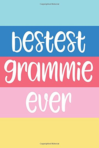 Download Bestest Grammie Ever: 6x9 Lined Personalized Writing Notebook Journal, 120 Pages – Beach Summer Pink, Blue, Yellow Stripes with Motivational, ... Day, Christmas, or Other Holidays PDF