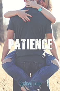 Patience (A Choices Novella) by [Lane, Sydney]