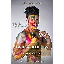 Optical Illusion: m/m romance (Paint Book 1) (English Edition)