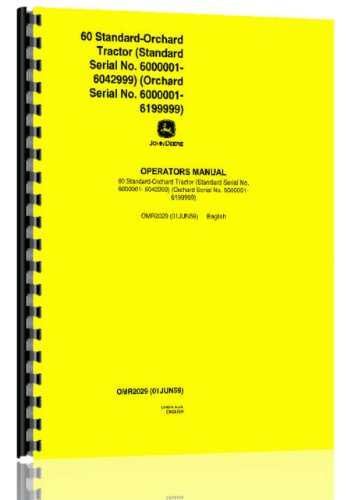 - John Deere 60 Orchard & STD Tractor Operator Manual