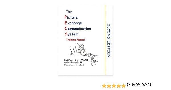 Picture Exchange Communication System Training Manual (PECS): Lori ...