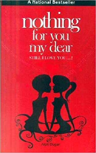 Buy Nothing For You My Dear Still I Love You Book Online At Low