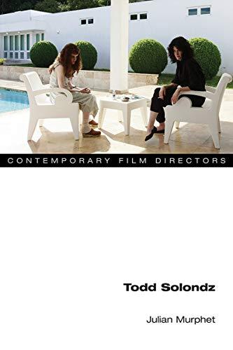 Todd Solondz (Contemporary Film Directors)