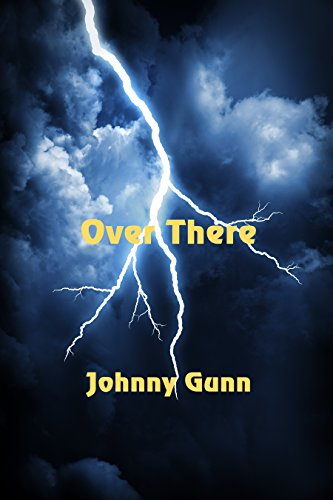 Over There by [Gunn, Johnny]
