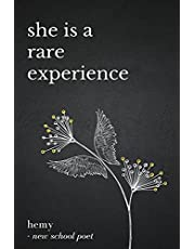 she is a rare experience