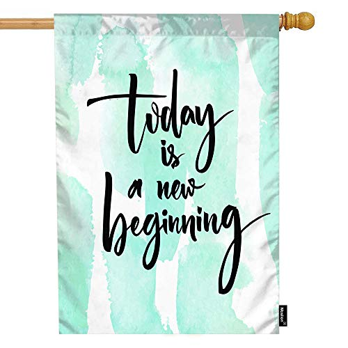 Moslion Inspirational Quote House Flag Watercolor Strokes Today is A New Beginning Word Garden Flags 28x40 Inch Double-Sided Banner Welcome Yard Flag Home Outdoor Decor. Lawn Villa ()