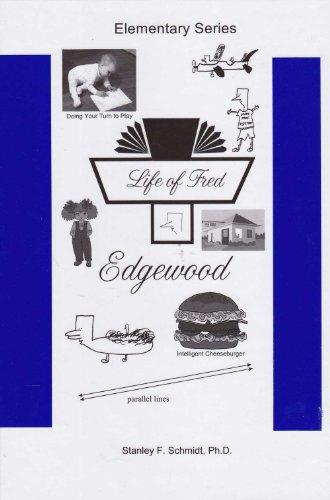 Life of Fred 4-Book Elementary Set # 2 : Edgewood, Farming, Goldfish, Honey