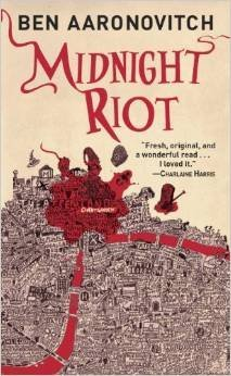 [Midnight Riot] (By: Ben Aaronovitch) [published: February, 2011]
