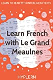 Learn French with Le Grand Meaulnes: Interlinear