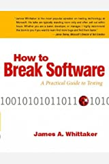 How to Break Software: A Practical Guide to Testing W/CD by James A. Whittaker (2002-05-19) Paperback