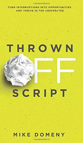 Thrown Off Script: Turn Interruptions Into