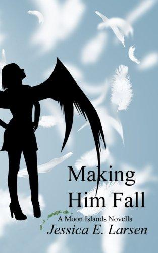 Making Him Fall