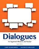 Dialogues : An Argument Rhetoric and Reader Plus NEW MyWritingLab -- Access Card Package, Goshgarian, Gary J. and Krueger, Kathleen, 0321993179