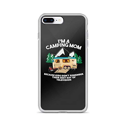 iPhone 7 Plus/8 Plus Pure Clear Case Cases Cover I'm A Camping Mom - Funny Saying TPU Full Protective Slim Cover