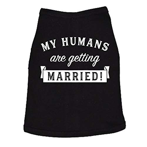 Dog Shirt My Humans are Getting Married Shirt Cute Wedding Tee for Puppy (Black) - M]()