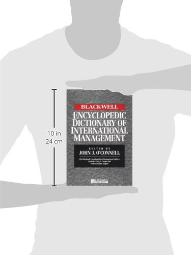 The Blackwell Encyclopedia of Management and Encyclopedic Dictionaries, The Blackwell Encyclopedic Dictionary of International Management (Blackwell Business)