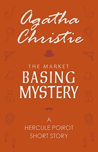 The Market Basing Mystery (English Edition)