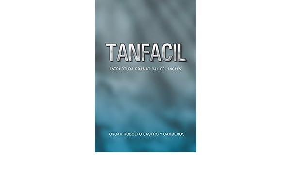 Amazon Com Tanfacil Estructura Gramatical Del Inglés