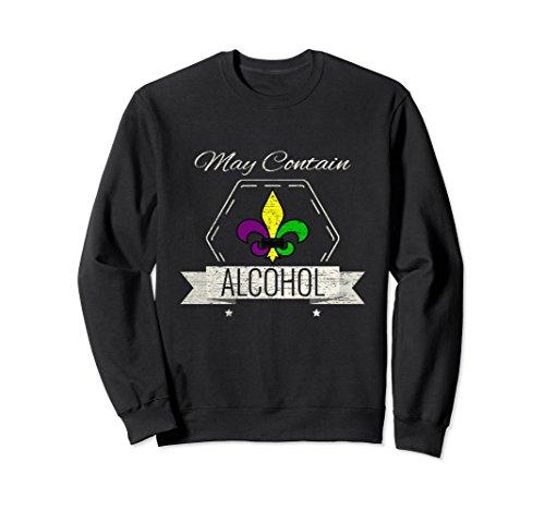 Unisex May Contain Alcohol Mardi Gras Sweatshirt Cake Tuesday XL: Black (Alcohol Sweatshirt)