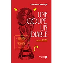 Une Coupe, un Diable (French Edition)
